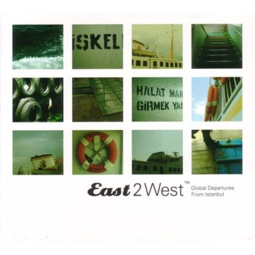 East 2 West: Global Departures from Istanbul
