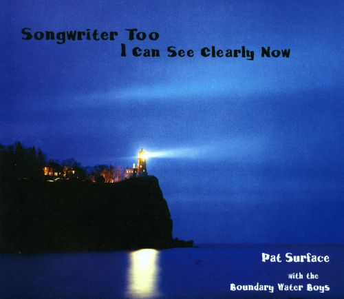 Songwriter Too: I Can See Clearly Now