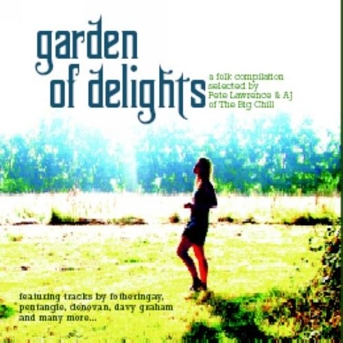 Garden of Delights (Big Chill Folk Album)