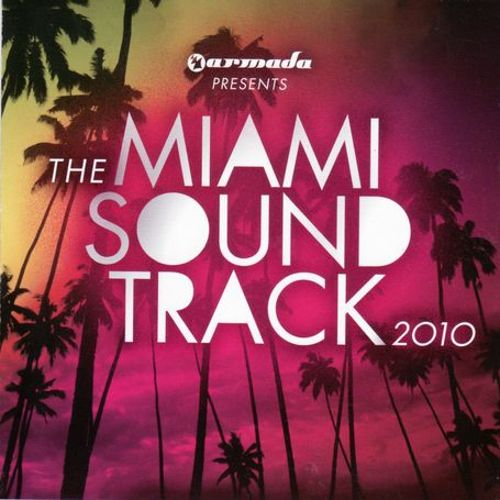 Armada Miami Soundtrack 2010