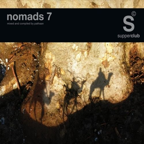 Supperclub Presents: Nomads, Vol. 7