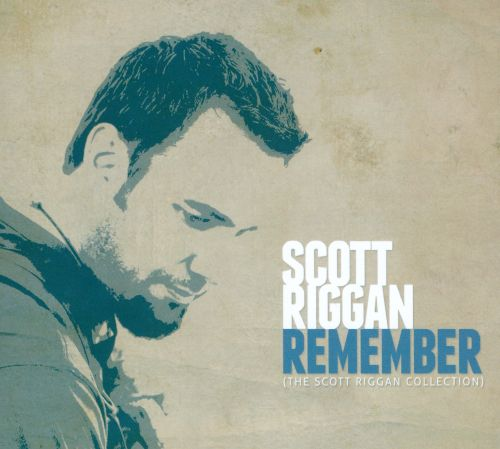 Remember: The Scott Riggan Collection