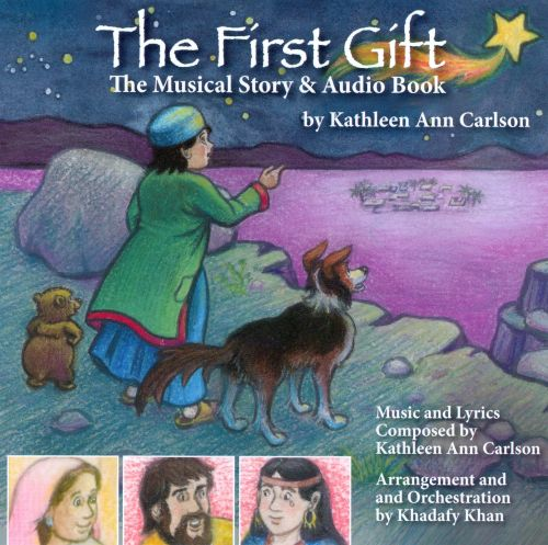 The  First Gift: The Musical Story & Audio Book