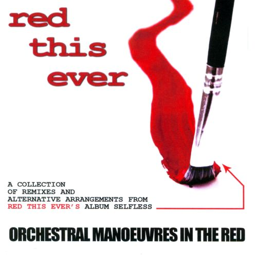 Orchestral Manoeuvres In the Red