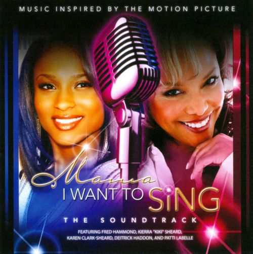 Mama, I Want to Sing! The Soundtrack
