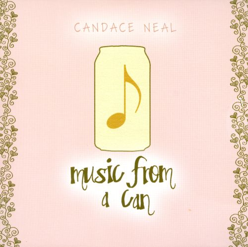 Music from a Can