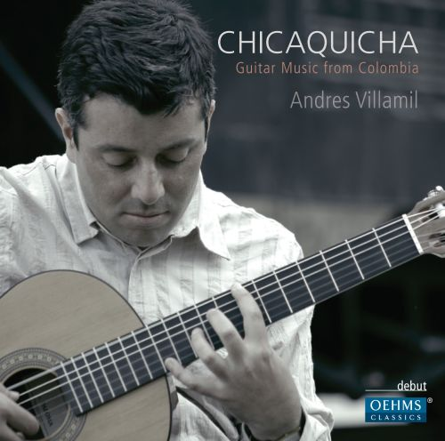 Chicaquicha: Guitar Music from Colombia