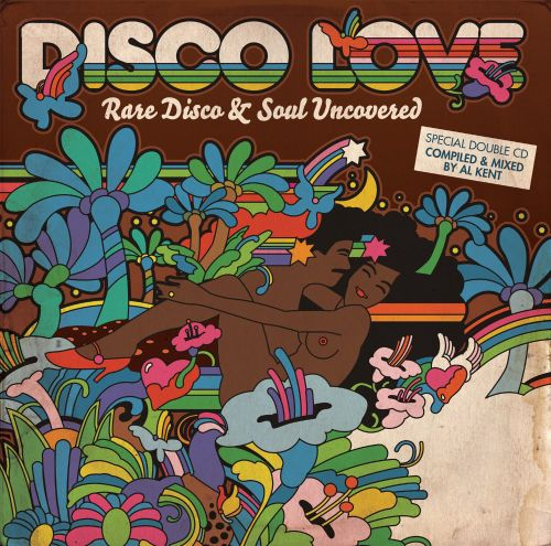 Disco Love: Rare Disco & Soul Uncovered