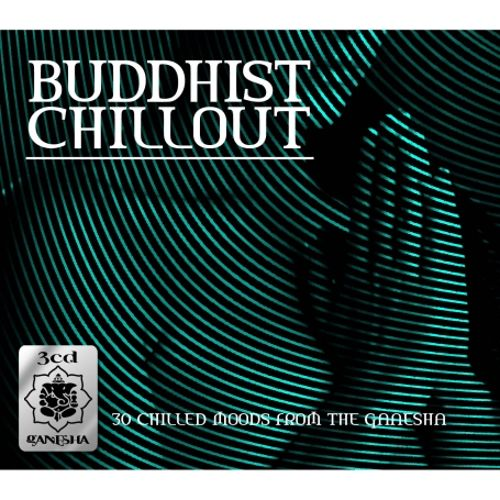 Buddha Chillout (3CDs Of Chillout Moods From The World Of Buddha)
