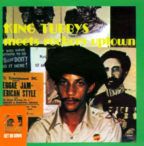 King Tubbys Meets Rockers Uptown