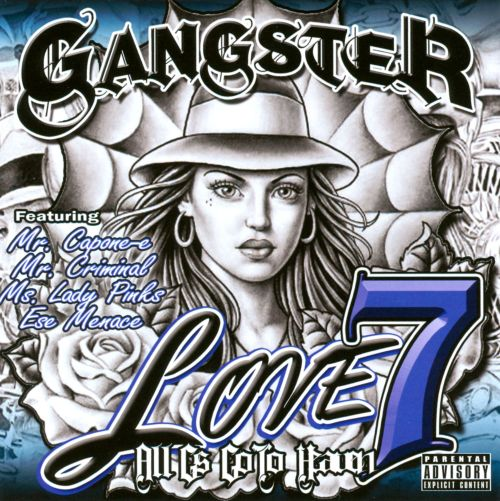 Gangster Love, Vol. 7: All Gs Go To Heaven
