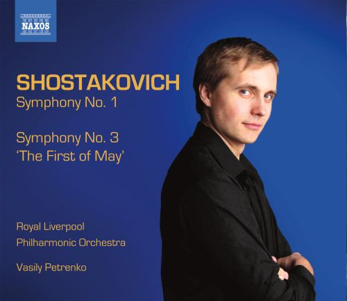 Shostakovich: Symphonies Nos. 1 & 3 'The First of May'