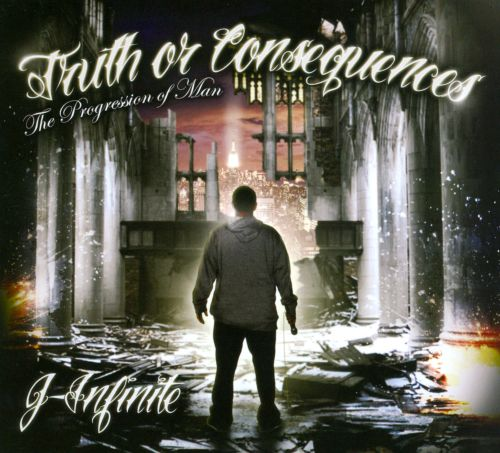 Truth or Consequences: The Progression of Man