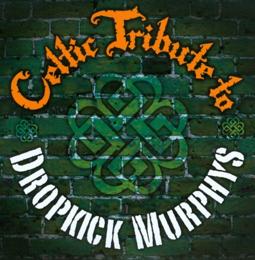 Celtic Tribute To Dropkick Murphys