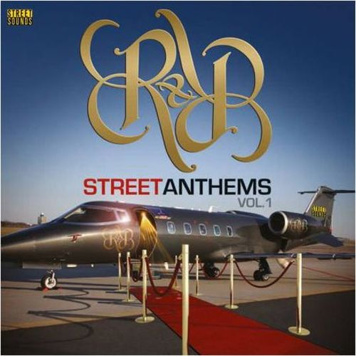 Street Sounds: R&B Street Anthems, Vol.1