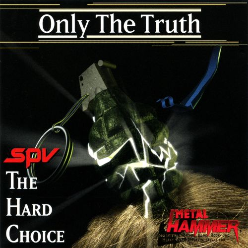 Only the Truth: SPV The Hard Choice - Metal Hammer