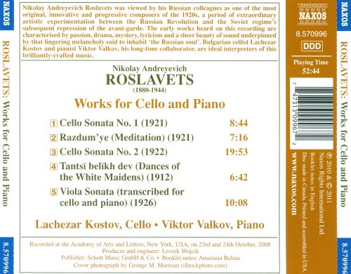 Nikolay Roslavets: Cello Sonatas Nos. 1 & 2; Meditation; Dances of the White Maidens & Others
