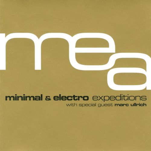 Minimal and Electro Expeditions