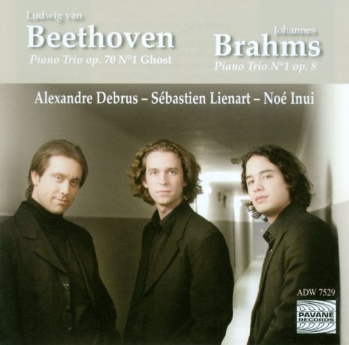 Beethoven: Piano Trio Op. 70 No. 1 Ghost; Brahms: Piano Trio No. 1 Op. 8