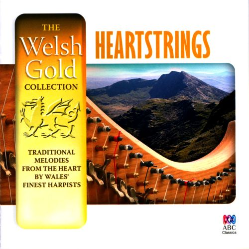 Heartstrings: Traditional Melodies From Heart, By Wales' Finest Harpists