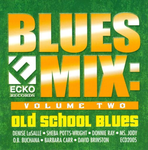 Blues Mix, Vol. 2: Old School Blues