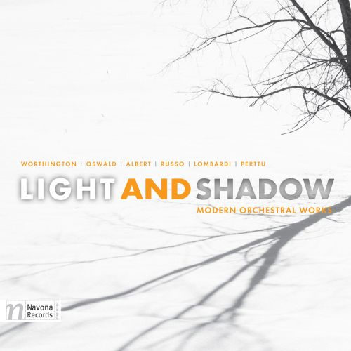Light and Shadow: Modern Orchestral Works