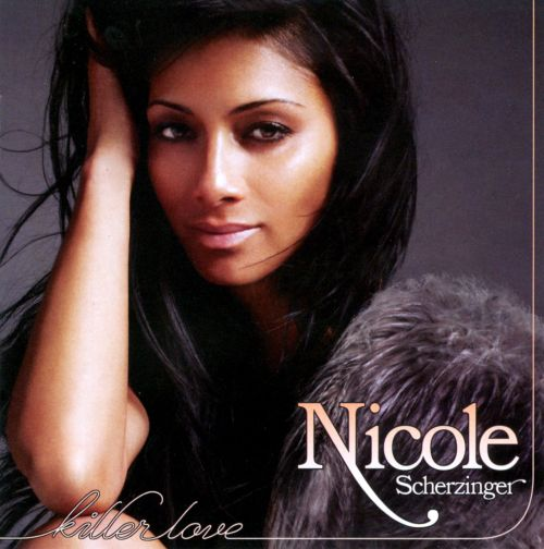 Killer Love - Nicole S... Nicole Scherzinger Songs
