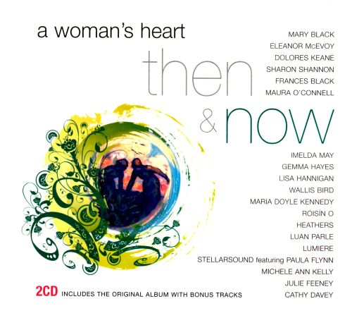 A Woman's Heart: Then & Now