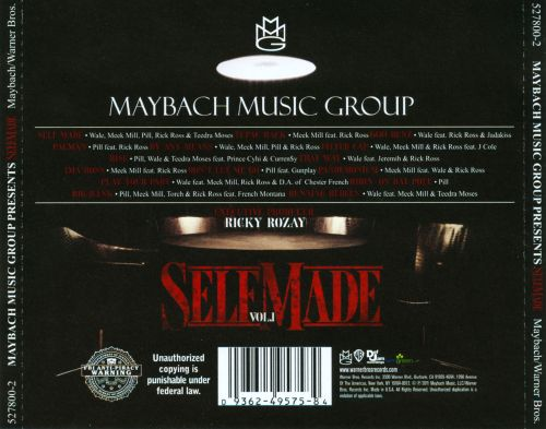 Maybach Music Group Presents: Self Made, Vol. 1