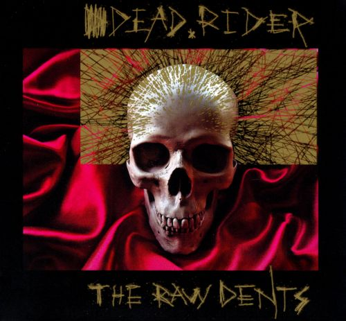 The Raw Dents