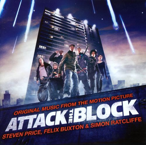 Attack the Block [Original Music from the Motion Picture]
