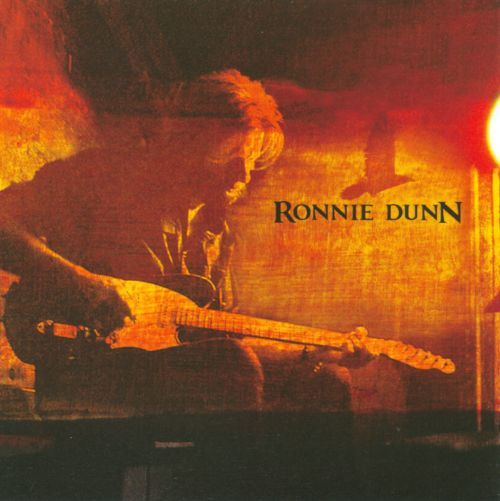 Ronnie Dunn [sound recording]