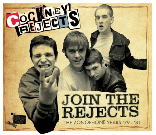 Cockney Rejects - Join The Rejects (The Zonophone Years '79-'81)