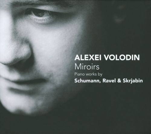 Miroirs piano works by schumann ravel skryjabin for Miroir 220 review