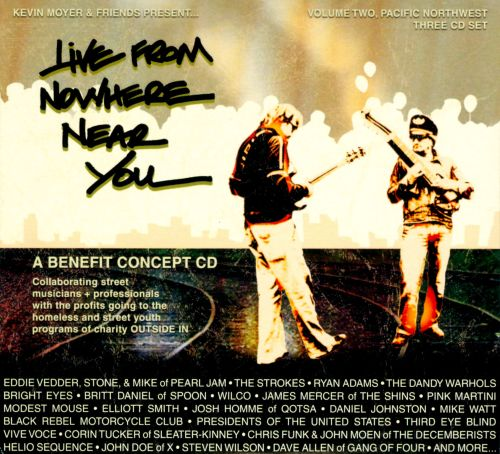 Live From Nowhere Near You, Vol. 2: Pacific Northwest