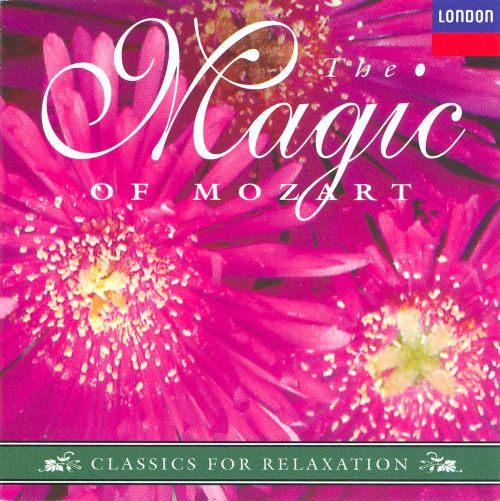 Classics for Relaxation: The Magic of Mozart