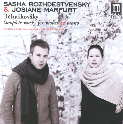 Tchaikovsky: Complete works for violin & piano