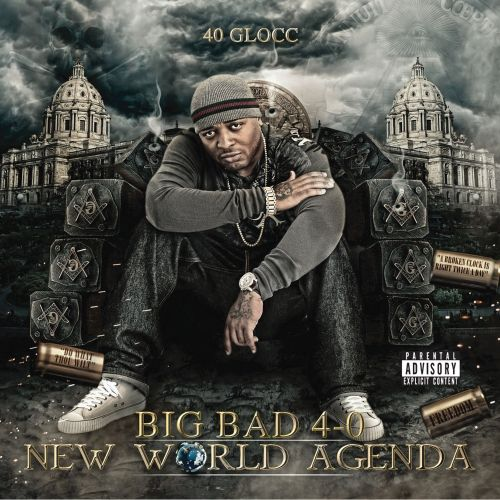 Big Bad 40: New World Agenda