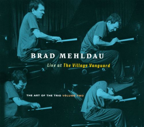 Brad Mehldau The Art Of The Trio Volume 2 Live At The
