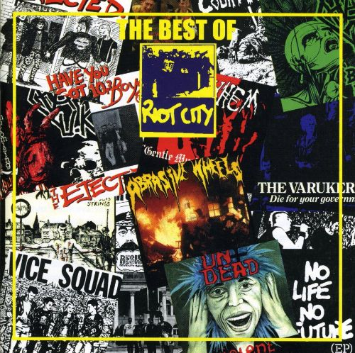 Best of Riot City Records
