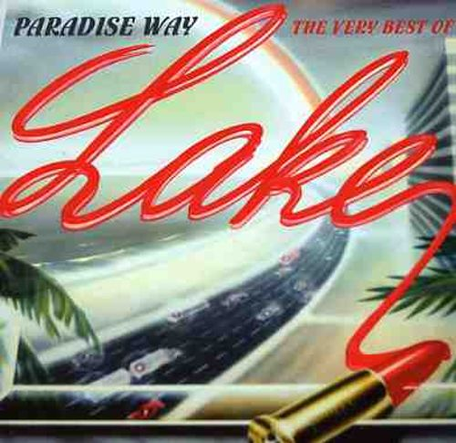Paradise Way: The Very Best of Lake