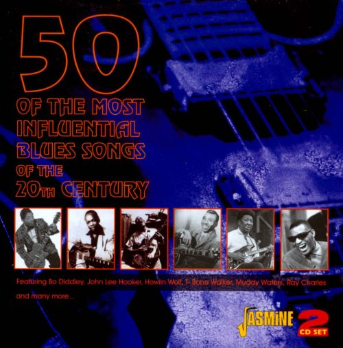 50 of the Most Influential Blues Songs of the 20th Century