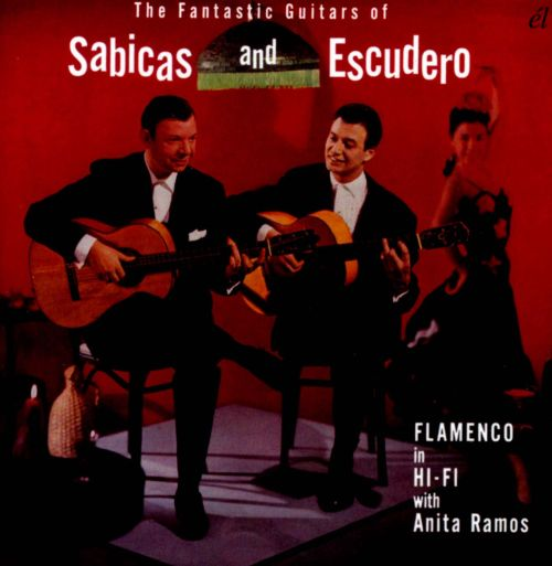 The Fantastic Guitars of Sabicas & Escudero
