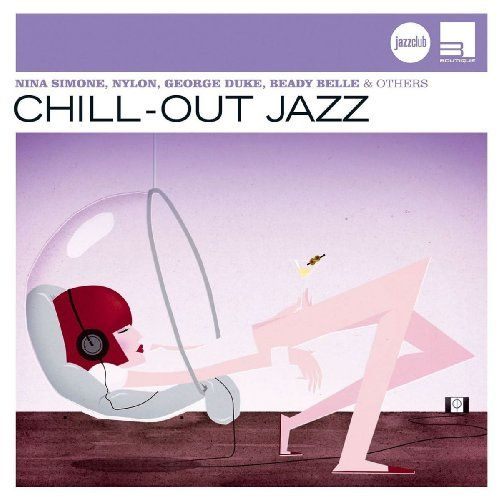 Jazz Club: Chill out Jazz