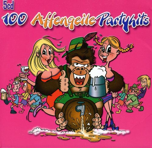 100 Affengeile Partyhits