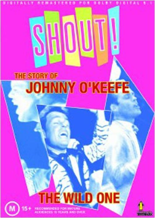 Shout: The Story of Johnny O'Keefe
