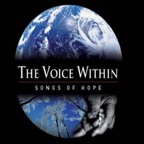 Voice Within: Songs of Hope [DVD]