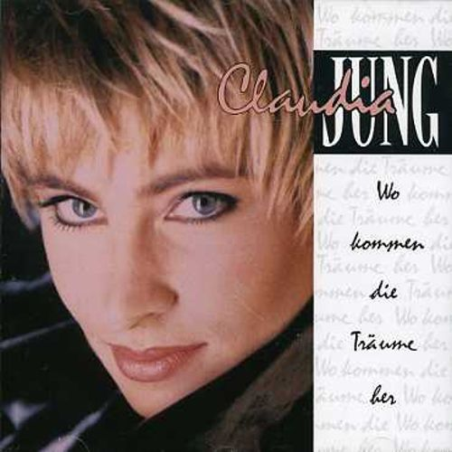 wo kommen die tr ume her claudia jung songs reviews credits allmusic. Black Bedroom Furniture Sets. Home Design Ideas