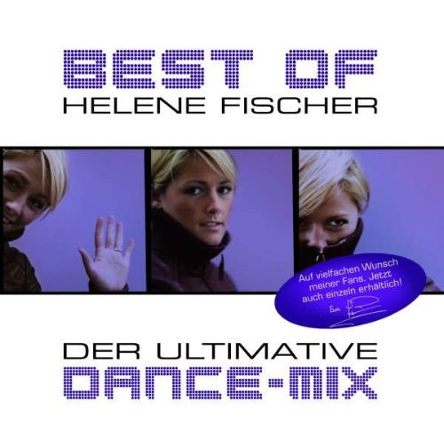 Best of Helene Fischer: Der Ultimative Dance-Mix