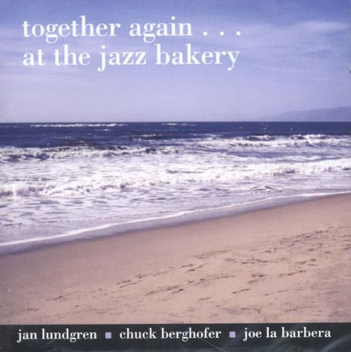 Together Again - At the Jazz Bakery